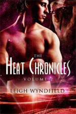 The Heat Chronicles Volume II -- Leigh Wyndfield