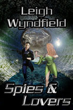 Spies and Lovers -- Leigh Wyndfield